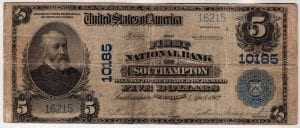 $5 1902 Plain Back The First National  Bank of Southampton, NY CH# 10185