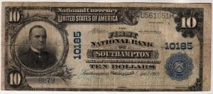 $10 1902 Plain Back the First National Bank of Southampton, NY CH# 10185