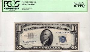 Fr.1708 $10 1953 B PCGS Superb GEM New 67 PPQ